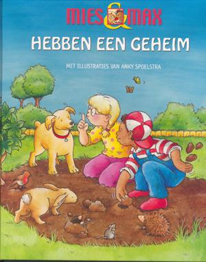 R0f.nr. K2760 -    Boek 'Mies en Max hebben een geheim'    (32 pagina's in kleur)